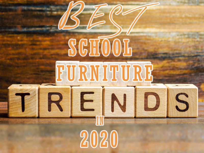 Best School Furniture Trends