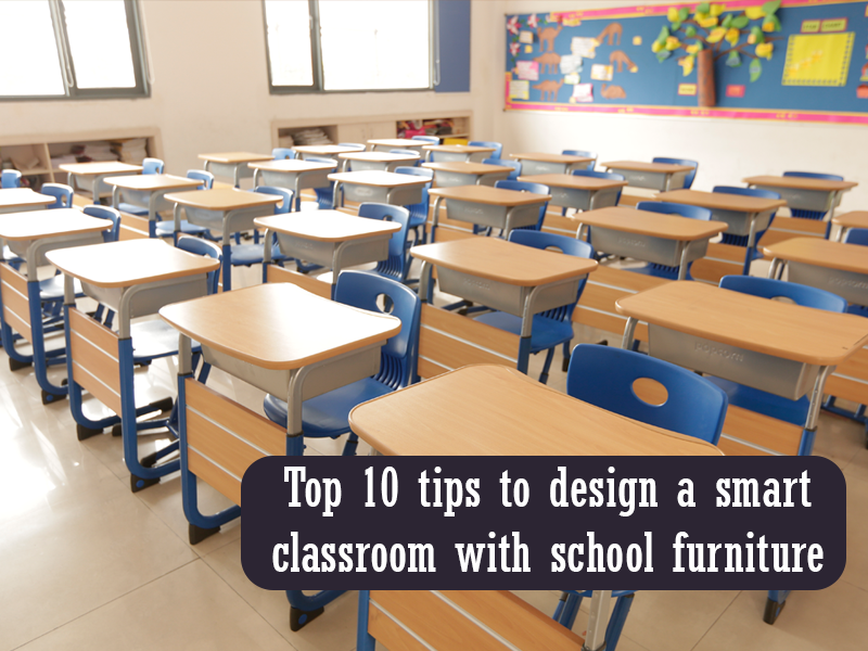 tips to design a smart classroom with school furniture