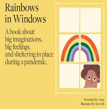 Rainbows in Windows Presented by Yumi