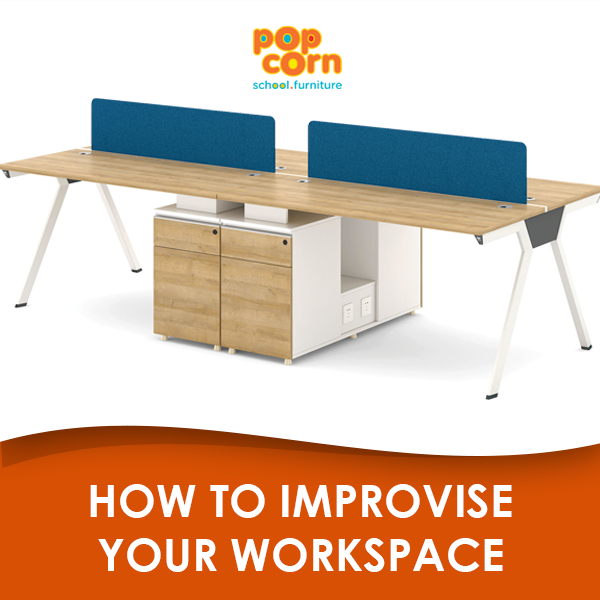 How to Improvise your Workspace