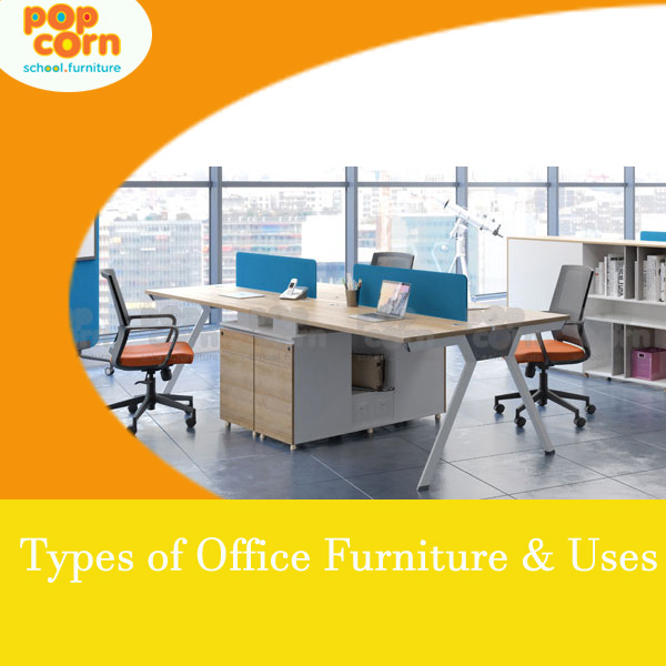 Types of Office Furniture