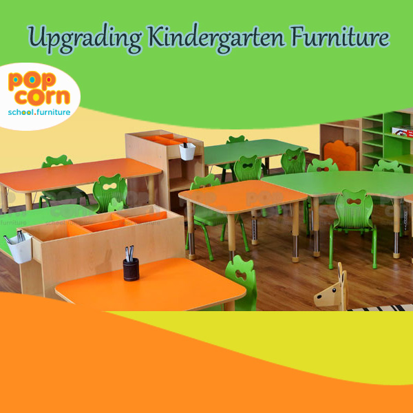 Upgrading Kindergarten Furniture